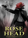 Rose Head (eBook)