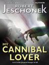My Cannibal Lover (eBook)