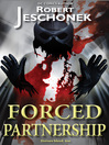 Forced Partnership (eBook): Forced Heroics Series, Book 3