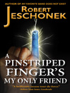 A Pinstriped Finger's My Only Friend (eBook)