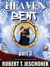 Heaven Bent, Part 3 (eBook)