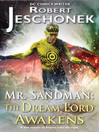 Mr. Sandman (eBook): The Dream Lord Awakens