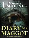 Diary of a Maggot (eBook)