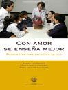 Con amor se enseña mejor (eBook): Propuestas para docentes de hoy