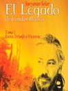 El Legado de Cóndor Blanco, Tomo 1 (MP3): Éxito, Triunfo y Victoria