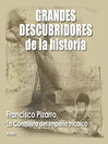 Francisco Pizarro (MP3): La conquista del imperio Incaico