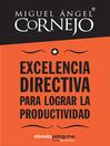Excelencia directiva para lograr la productividad (eBook)