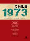 Chile 1973 (eBook): Los meses previos al golpe de Estado