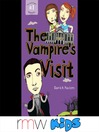 The Vampire's Visit (MP3): The Salt and Pepper Chronicles, Book 1