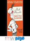Neil Flambé and the Marco Polo Murders (MP3): The Neil Flambé Capers Series, Book 1