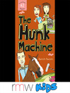 The Hunk Machine (MP3): The Salt and Pepper Chronicles, Book 2