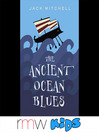 The Ancient Ocean Blues (MP3)