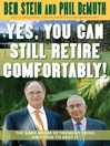 Yes, You Can Still Retire Comfortably! (eBook): The Baby-Boom Retirement Crisis and How to Beat It