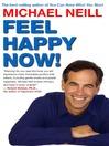 Feel Happy Now! (eBook)