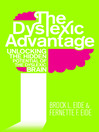 The Dyslexic Advantage (eBook): Unlocking the Hidden Potential of the Dyslexic Brain