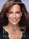 Complexion Perfection! (eBook)