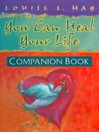 You Can Heal Your Life Companion Book (eBook)
