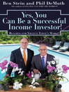 Yes, You Can Be A Successful, Income Investor (eBook): Reaching for Yield in Today's Market