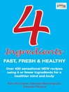 4 Ingredients (eBook): Fast, Fresh and Healthy