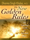 The New Golden Rules (eBook): An Essential Guide to Spiritual Bliss