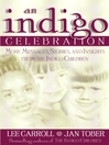 Indigo Celebration (eBook): More Messages, Stories, and Insights from the Indigo Children