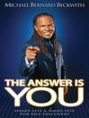 The Answer Is You (eBook): Heart Sets & Mind Sets for Self-Discovery
