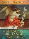 The Miracles of Archangel Gabriel (eBook)