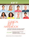 Clinical EFT Handbook (eBook): Volume 1