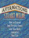 Affirmations (eBook): How to Expand Your Personal Power and Take Back Control of Your Life