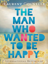 The Man Who Wanted to Be Happy (eBook)