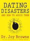 Dating Disasters and How to Avoid Them (eBook)