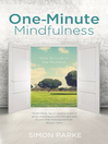 One-Minute Mindfulness (eBook): How to Live in the Moment