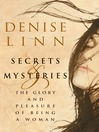Secrets and Mysteries (eBook): The Glory and Pleasure of Being a Woman