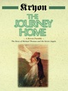 The Journey Home A Kryon Parable