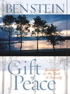 The Gift of Peace (eBook): Guideposts on the Road to Serenity