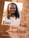 40 Day Mind Fast Soul Feast (eBook): A Guide to Soul Awakening and Inner Fulfillment