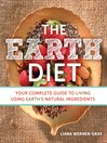 The Earth Diet (eBook): Your Complete Guide to Living Using Earth's Natural Ingredients
