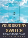 Your Destiny Switch (eBook)