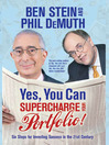 Yes, You Can Supercharge Your Portfolio! (eBook): Six Steps for Investing Success in the 21st Century
