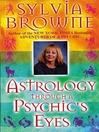 Astro Through a Psychic's Eyes (eBook)
