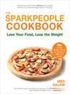 The Sparkpeople Cookbook (eBook): Love Your Food, Lose the Weight