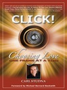 Click! (eBook): Choosing Love One Frame at a Time