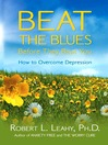 Beat the Blues Before They Beat You (eBook)