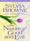 The Nature of Good and Evil (eBook): Journey of the Soul Series, Book 3