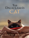 The Dalai Lama's Cat (eBook): A Novel