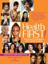 Health First! (eBook): The Black Woman's Wellness Guide