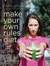 Make Your Own Rules Diet (eBook)
