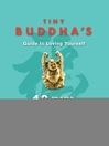 Tiny Buddha's Guide to Loving Yourself (eBook): 40 Ways to Transform Your Inner Critic and Your Life
