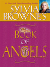 Sylvia Browne's Book of Angels (eBook)