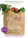 The PlantPlus Diet Solution (eBook): Personalized Nutrition for Life